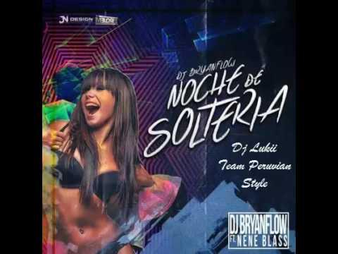 MIX NOCHE DE SOLTERIA - DJ LUKII
