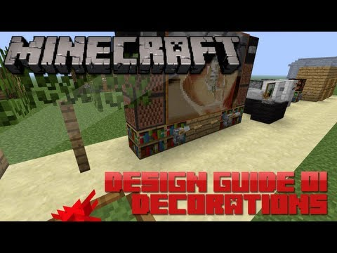 Minecraft Design Guide: 1 - Decorations (Architecture Tips & Tricks)