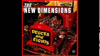 The New Dimensions - Deuces And Eights [Full Album]
