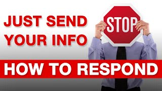 """How to Respond to the """"Just Send Me Your Information"""" Sales Objection"""