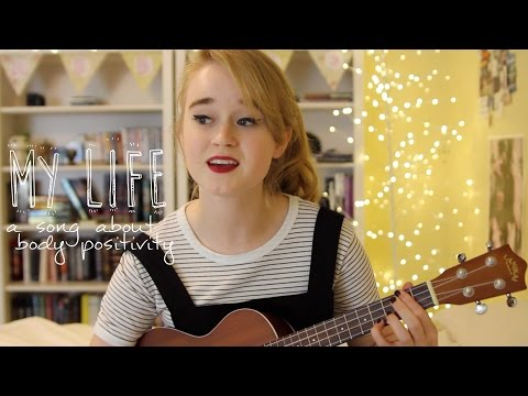 My Life (a song about body positivity) - original | Abbie Bosworth