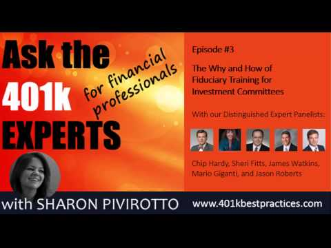 Ask the 401k Experts Podcast Episode #3 - Fiduciary Education