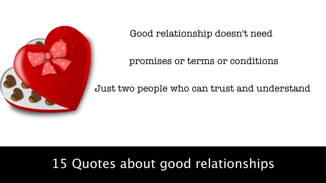 Quotes About Trust And Love In Relationships 15 Quotes About Good Relationships  Youtube