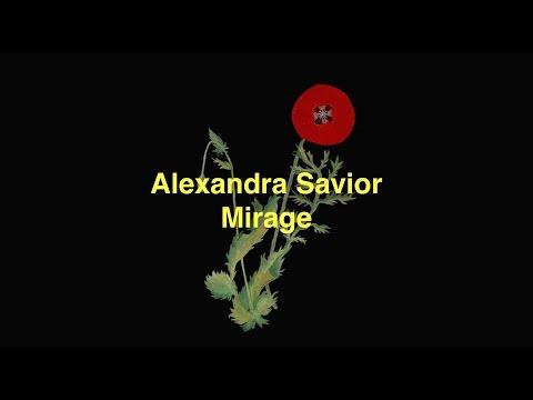 Alexandra Savior - Mirage [Lyric Video]