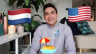 American vs Dutch Culture: Holiday/Vacation