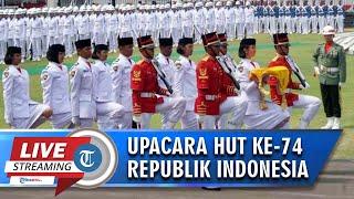 Live Streaming Upacara Pengibaran Bendera HUT ke-74 Kemerdekaan RI di Istana Negara