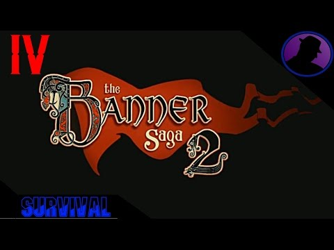 Let's Play The Banner Saga 2 Survival - Ep. 4 - Alette's New Skill!