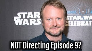 Rian Johnson Suggests He's NOT Directing Star Wars Episode 9