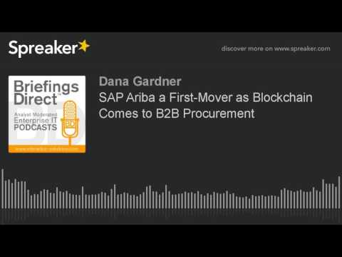 SAP Ariba a First-Mover as Blockchain Comes to B2B Procurement