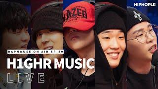 하이어뮤직(H1GHR MUSIC) - The Purge, Teléfono Remix & 뚝딱 Freestyle (LIVE) / RAPHOUSE ON AIR (EP.59)