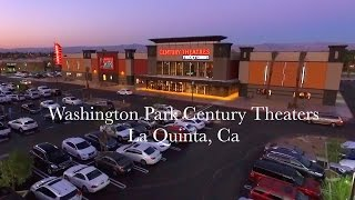 Washington Park Century Theaters La Quinta Grand Opening November 5, 2015