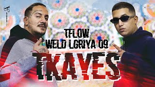 Weld Lgriya Ft T Flow - TKAYES ( Official Music Video ) Prod by West