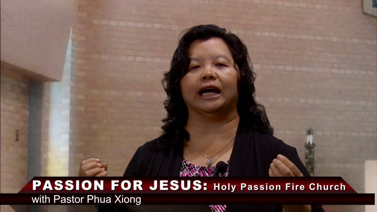 HOLY PASSION FIRE: Do you really know Jesus with Pastor Phua Xiong.