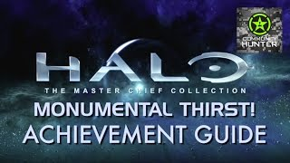 Monumental Thirst! Guide - Halo: The Master Chief Collection