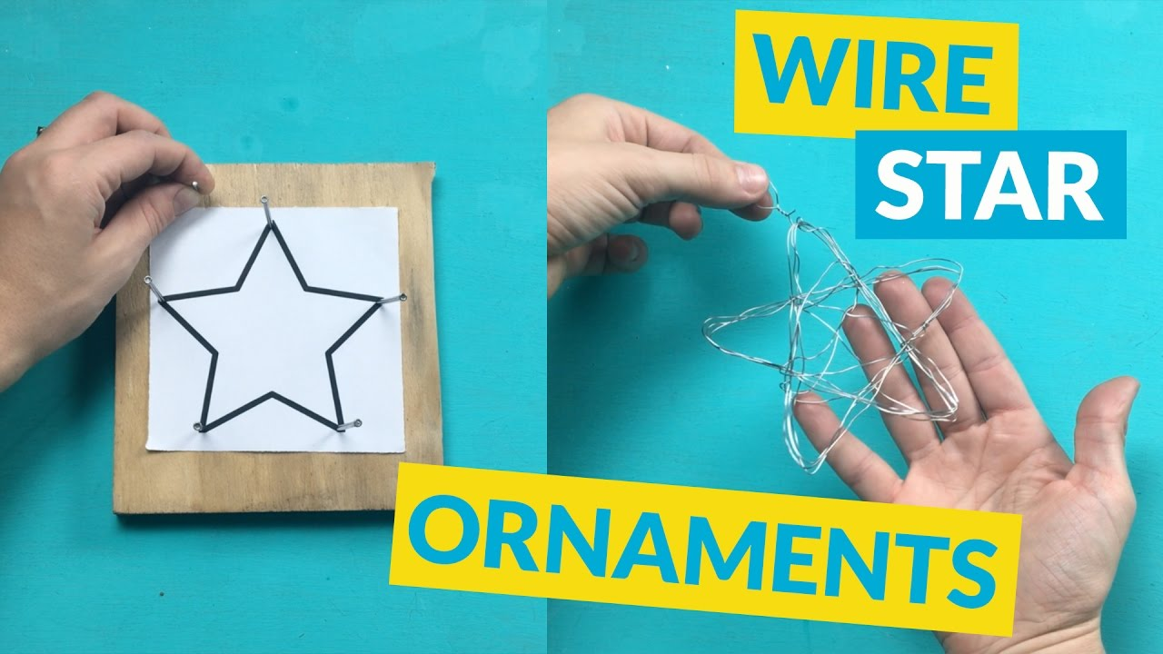Star Wire DIY Ornaments - YouTube