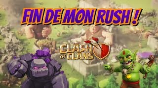Clash of Clans - FIN DU RUSH !