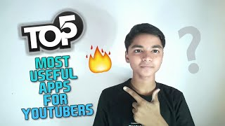 Top 5 useful application for youtubers....🔥🔥👌