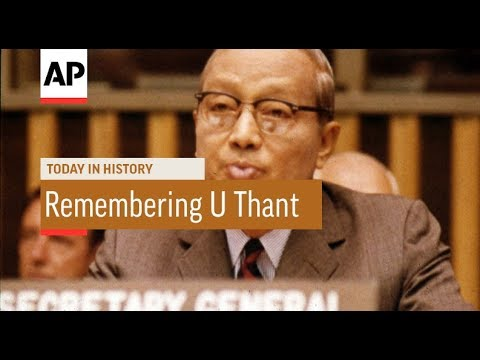 Remember U Thant - 1974 | Today In History | 25 Nov 17