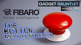 Gadget Gauntlet - The Button by FIBARO