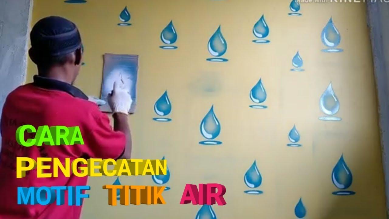Cara Pengecatan Dinding Motif Titik Air Youtube Dinding Rumah Titik