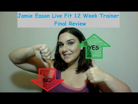 Jamie Eason Live Fit 12 Week Trainer Final Evaluate!