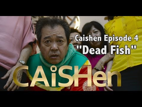"Caishen ""The God of Fortune"" web series Episode (4/20)  ""Dead Fish"""