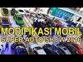 Liputan Mobil Keren Di Kontes Mobil Modifikasi Jogja Bjg Super Auto Show 2016 Di Hartono Mall