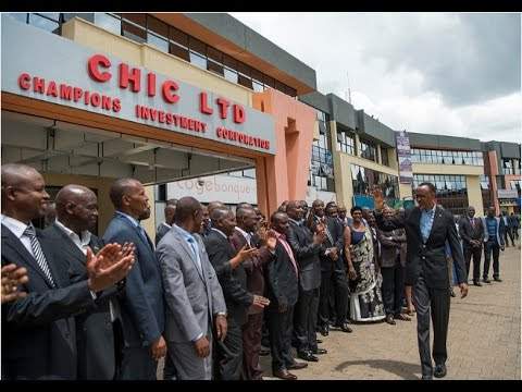 PRESIDENT KAGAME UNVEILS CHIC & KIGALI HEIGHTS