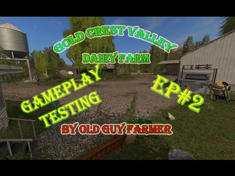 FS17 Gold Crest Valley Dairy Farms WIP ep#2 Testing Of Main Farm