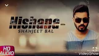 New song || Nishana || SHAHJEET BAL