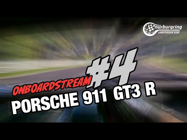 Onboard: #4   Falken Motorsports   Porsche 911 GT3 R