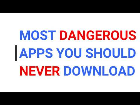 Most Dangerous Apps You Should Never Download 2018 - {UC Browser,CM  Security and more    }