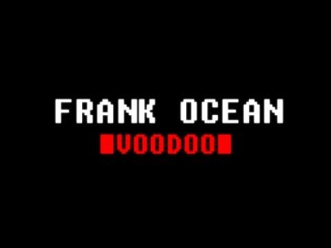 Frank Ocean-Voodoo (extended!!)