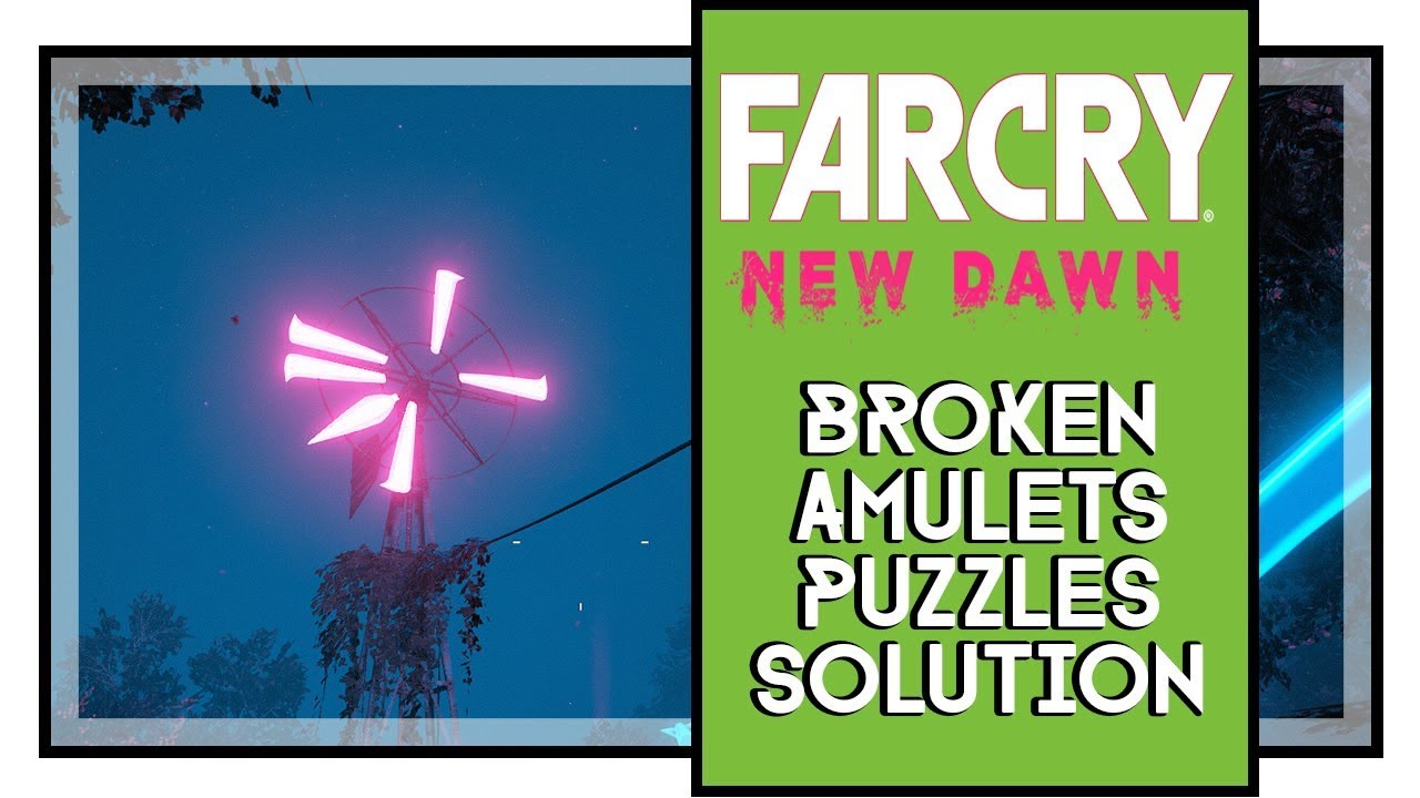 Far Cry New Dawn Amulet Puzzles The Prophecy Mission Youtube