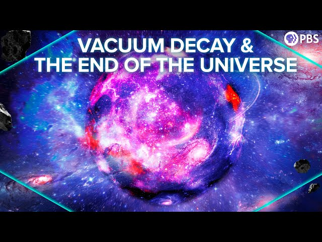 How Vacuum Decay Would Destroy The Universe