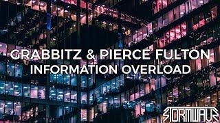Grabbitz &amp Pierce Fulton - Information Overload