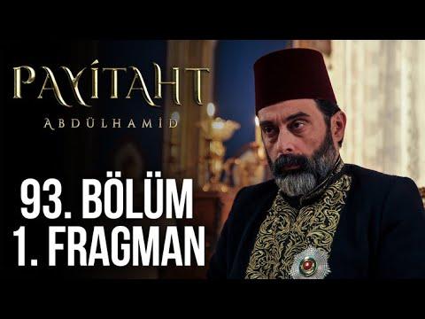 مسلسل السلطان عبد الحميد الثاني الحلقة 93