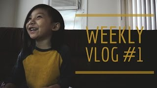 WEEKLY VLOG #1 | OUR FIRST WEEKLY VLOG (obviously, lol)