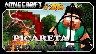 Minecraft A SÉRIE #26 AS RELÍQUIAS E PICARETA DE 1000 DE DANO!