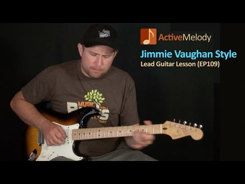 Jimmie Vaughan Style Blues Guitar Lesson - EP109