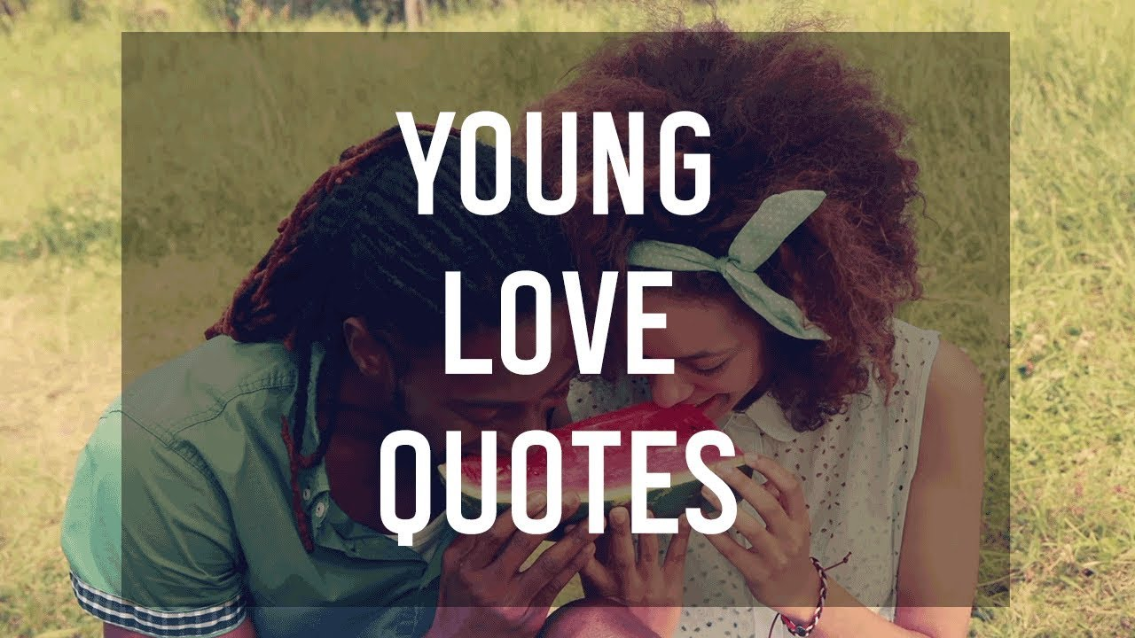 young love quotes