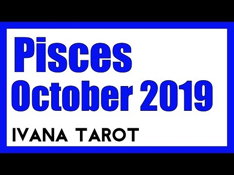 ivana tarot pisces october 2019