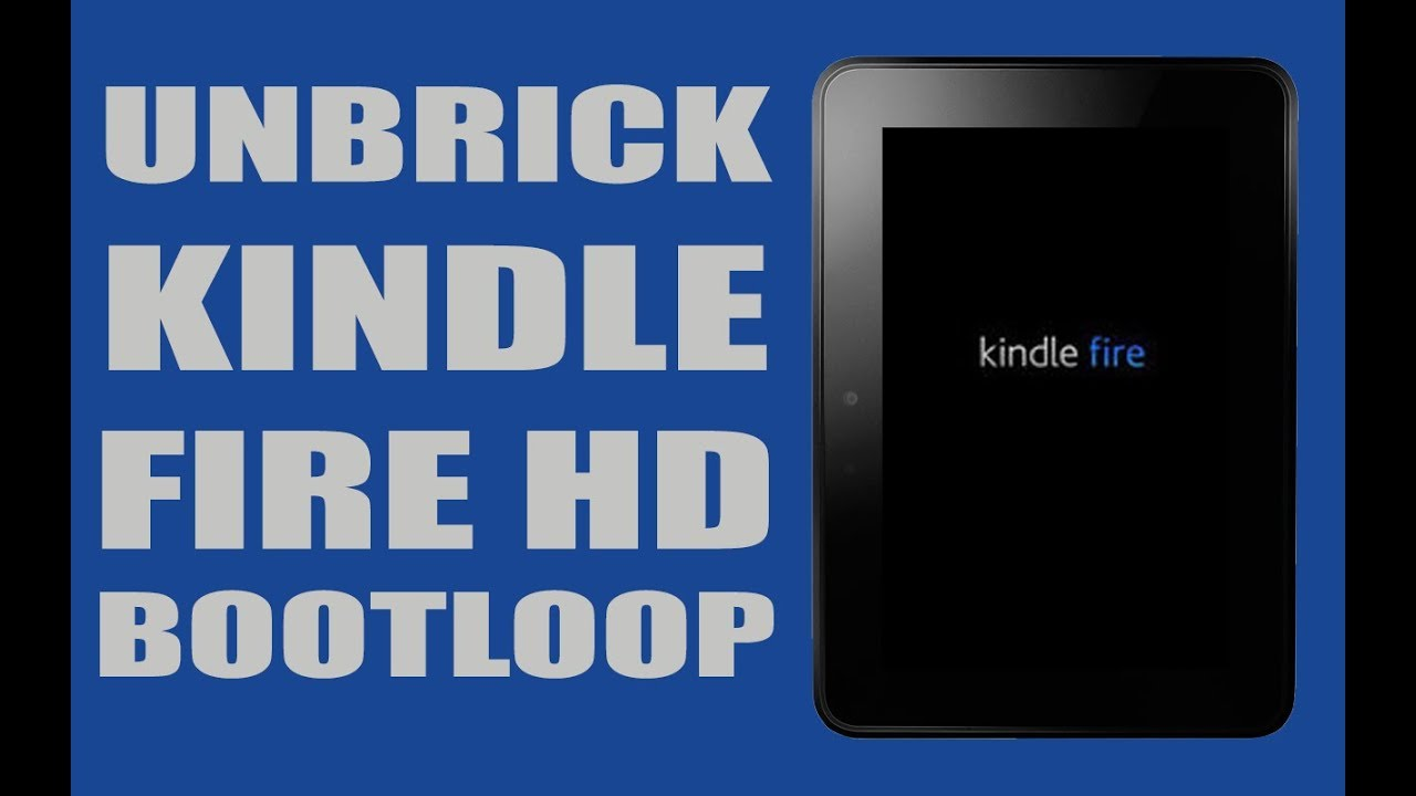 how to fix a soft bricked kindle fire hd stuck in a boot loop rc rh youtube com kindle fire startup guide kindle fire hd 8 startup guide