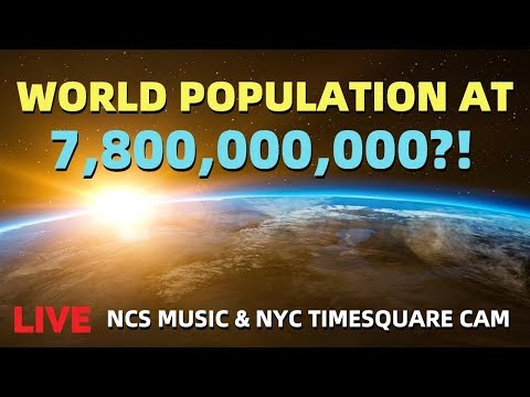 Waiting for the world population to hit 7,800,000,000 (With NCS Music 8D Audio + EarthCam of NYC)