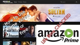 How To Use Amazon Prime Video For Free[Life Time Free]