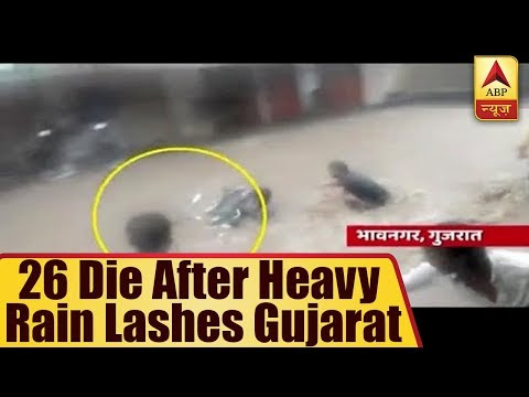 26 Die After Heavy Rain Lashes Gujarat | ABP News