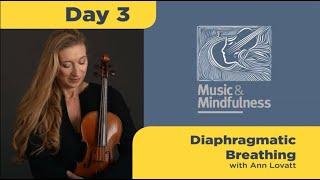 Day 3 Diaphragmatic Breathing with Ann Lovatt