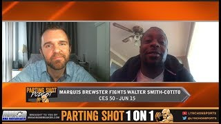 Undefeated Marquis Brewster hopes a CES 50 victory leads to a DWTNCS call
