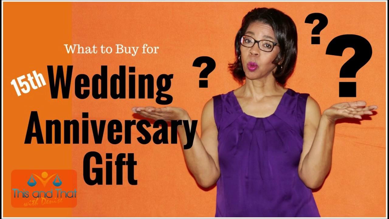 15th Wedding Anniversary Gift