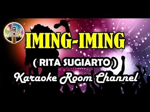 Iming-iming Karaoke Rita Sugiarto Dangdut Koplo